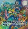 Amazonské Medy – Vyprávění amerykánských Yndův