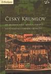 Český Krumlov -  od rezidenčního města k památce světového kulturního dědictví