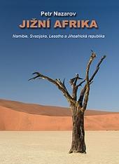 Jižní Afrika: Namibie, Svazijsko, Lesotho aJihoafrická republika