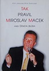 Tak pravil Miroslav Macek