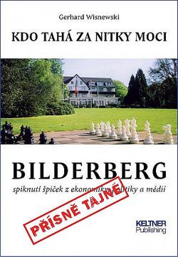 Bilderberg - Kdo tahá za nitky moci obálka knihy