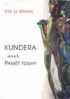 Kundera aneb paměť touhy