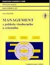 Management z pohledu všeobecného a celostního