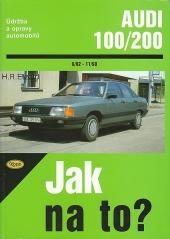 Údržba a opravy automobilů Audi 100, Audi 200