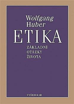 Etika. Základní otázky života obálka knihy