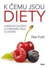 K čemu jsou diety
