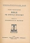 Bible ve světle mystiky. Řada IV, Evangelium sv. Matouše