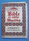 Bible ve světle mystiky. Řada IX, Apokryfy. Pastýř Hermasův