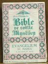 Bible ve světle mystiky. Řada VI, Evangelium sv. Marka a zjevení sv. Jana