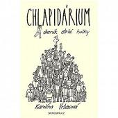 Chlapidárium - deník otrlé holky