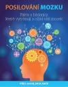 Posilování mozku - Fakta a hádanky, které vytrénují a oživí váš mozek