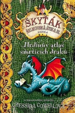 Hrdinův atlas smrtících draků obálka knihy