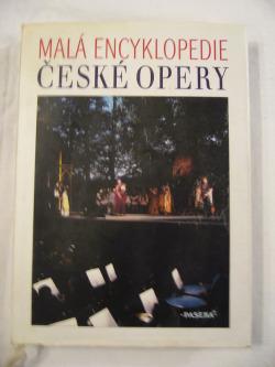 Malá encyklopedie české opery obálka knihy