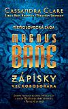 Magnus Bane  - Zápisky veľkobosoráka