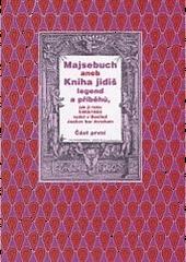 Majsebuch aneb Kniha jidiš legend a příběhů část první obálka knihy