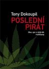 Poslední pirát - Otec, syn a zlatý věk marihuany