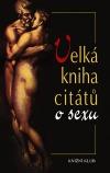 Velká kniha citátů o sexu