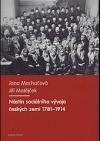 Nástin sociálního vývoje českých zemí 1781-1914