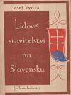 Lidové stavitelství na Slovensku