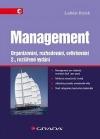 Management. Organizování, rozhodování, ovlivňování.