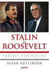 Stalin & Roosevelt - Portrét partnerství