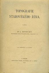 Ladislav Brtnický: Topografie starověkého Říma