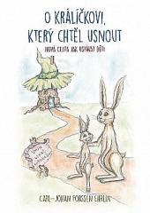 O králíčkovi, který chtěl usnout: nová cesta, jak uspávat děti obálka knihy