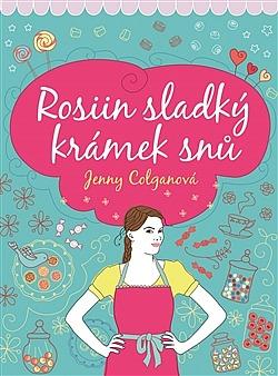 http://www.databazeknih.cz/knihy/rosiin-sladky-kramek-snu-276989