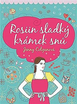 Rosiin sladký krámek snů obálka knihy