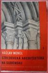 Středověká architektura na Slovensku