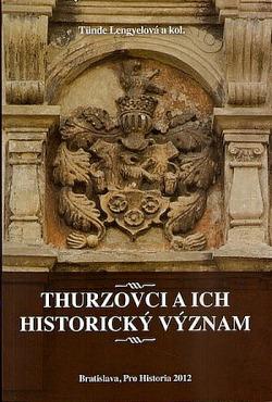 Thurzovci a ich historický význam obálka knihy