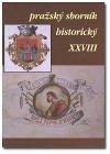 Pražský sborník historický XXVIII