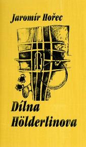 Dílna Hölderlinova
