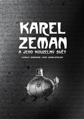 Karel Zeman a jeho kouzelný svět obálka knihy