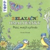Relaxační omalovánky: Ptáci, motýli a příroda