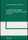 Zdaňování příjmů fyzických a právnických osob 2013/2014