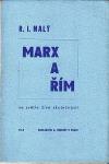 Marx a Řím ve světle živé skutečnosti