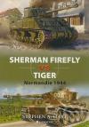 Sherman Firefly vs Tiger - Normandie 1944