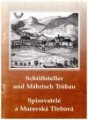 Schriftsteller und Mährisch Trübau = Spisovatelé a Moravská Třebová