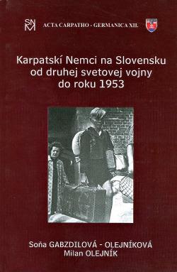 Karpatskí Nemci na Slovensku od druhej svetovej vojny do roku 1953 obálka knihy