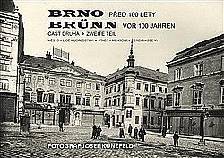 Brno před 100 lety. Část druhá obálka knihy