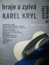 Hraje a zpívá Karel Kryl