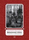 Malostranský hřbitov - Historie a současnost