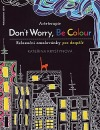 Arteterapie: Don´t Worry, Be Colour