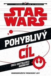 Star Wars - Pohyblivý cíl obálka knihy