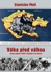Válka před válkou – Krvavý podzim 1938 v Čechách a na Moravě