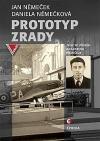 Prototyp zrady: životní příběh Augustina Přeučila