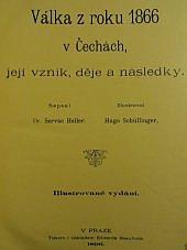 Válka z roku 1866 v Čechách, její vznik, děje a následky.