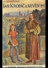 Jan Kropáč z Nevědomí