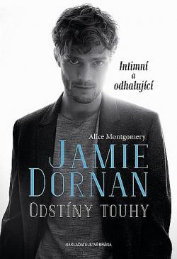 Jamie Dornan - Odstíny touhy obálka knihy